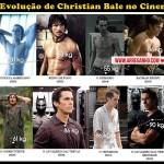 A Evolução de Christian Bale no Cinema