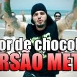 Amor de Chocolate Versão Metal (Vodka ou Água de Coco – MC Naldo)