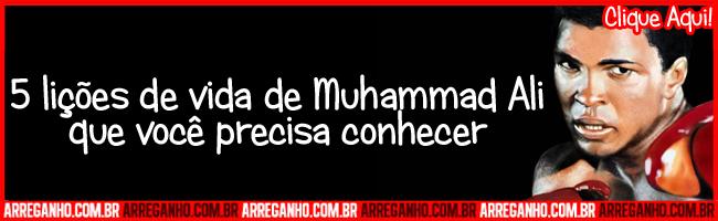 5 lições de vida de Muhammad Ali que você precisa conhecer