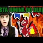 São João é do Deeeabo!