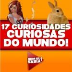 17 curiosidades curiosas do mundo