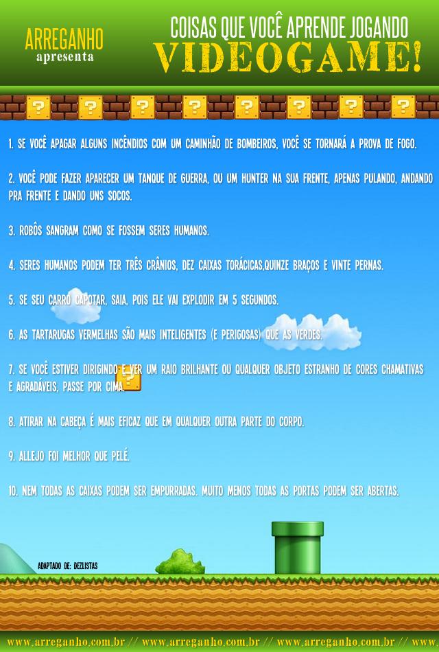 Coisas que você aprende jogando videogame!