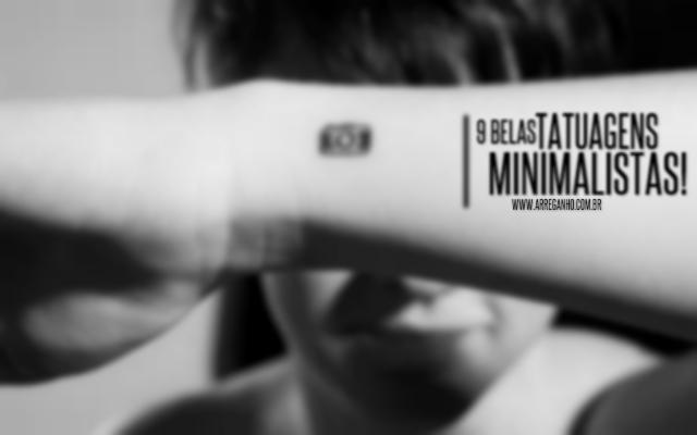 9 Belas tatuagens minimalistas