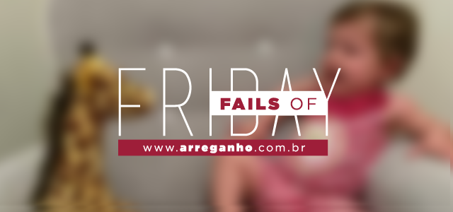 Fails of friday