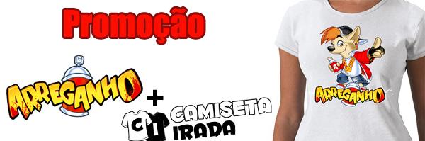 Promoção: Arreganho + Camiseta Irada