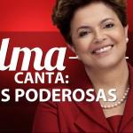 Dilma Rousseff canta o Show das Poderosas
