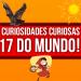 17 Curiosidades Curiosas do Mundo! Parte 3