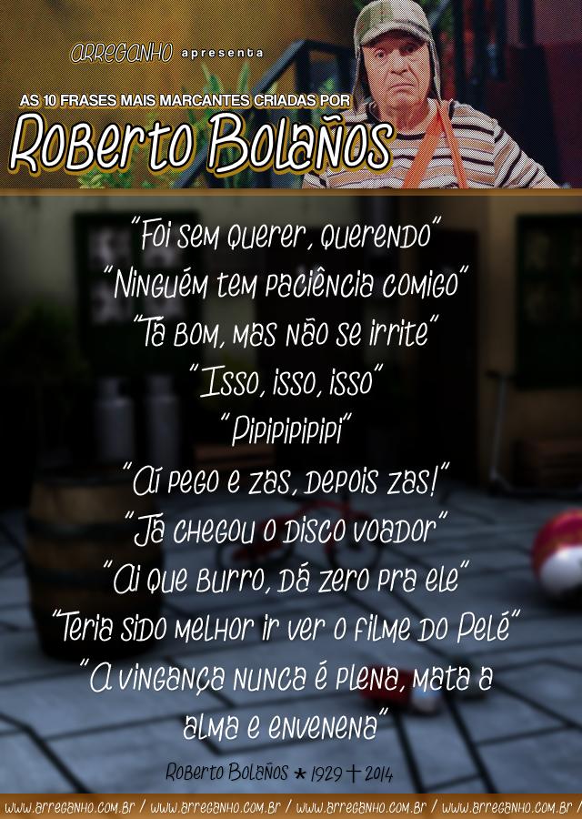 As 10 frases mais marcantes criadas por Roberto Bolaños